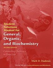 General, Organic, and Biochemistry: Student Solutions Manual - Dadmun, Mark / Blei, Ira / Odian, George