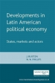 Developments in Latin American Political Economy - J. Buxton; N. N. Phillips