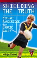Shielding The Truth - Laurie Daley, Michael Panckridge