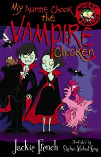 My Auntie Chook The Vampire Chicken - Jackie French