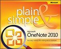 Microsoft OneNote 2010 Plain & Simple by Weverka, Peter ( Author ) ON Oct-21-2011, Paperback
