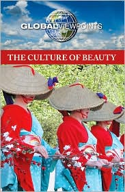 The Culture of Beauty - Laurie Willis