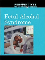 Fetal Alcohol Syndrome - Jacqueline Langwith, Gale Editors (Editor)