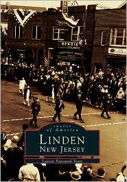 Linden, New Jersey (Images of America Series) - Lauren Pancurak Yeats