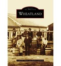 Wheatland - Catherine Gilbert