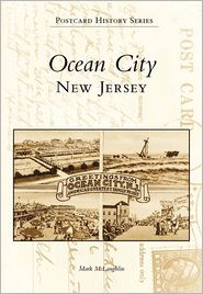 Ocean City, New Jersey (Postcard History Series) - Mark McLaughlin