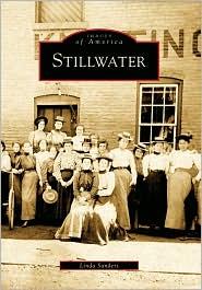Stillwater, New York (Images of America Series) - Linda  Sanders