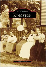 Kingston, Rhode Island (Images of America Series) - Betty J. Cotter