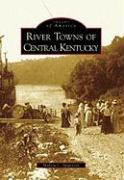 River Towns of Central Kentucky
