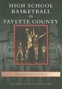 High School Basketball in Fayette County