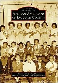 African Americans of Fauquier County, Virginia (Images of America Series) - Donna Tyler Hollie, Brett M. Tyler, Karen Hughes White