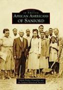 African Americans of Sanford (Images of America (Arcadia Publishing))