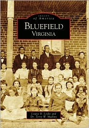 Bluefield, Virginia (Images of America Series) - Louise B. Leslie, Terry W. Mullins