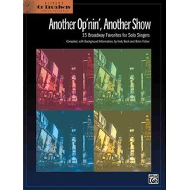 Another Op'nin, Another Show: 15 Broadway Favorites for Solo Singers - Brian Fisher