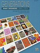 Baby Boomers, 1964-1974: Big Note: 25 Songs That Defined the Times (Generations (Alfred Publishing))