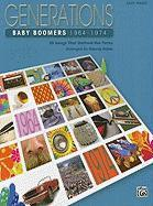 Baby Boomers, 1964-1974: Easy Piano: 25 Songs That Defined the Times