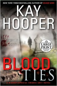 Blood Ties (Bishop/Special Crimes Unit Series #12) - Kay Hooper