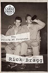 The Prince of Frogtown - Bragg, Rick
