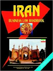 Iran Business Law Handbook - Usa Ibp