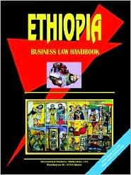 Ethiopia Business Law Handbook - Usa Ibp