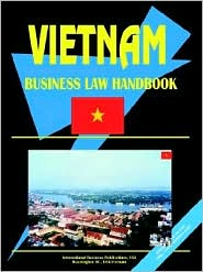 Vietnam Business Law Handbook - Usa Ibp Usa
