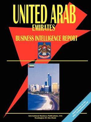 United Arab Emirates Business Intelligence Report - Usa Ibp Usa