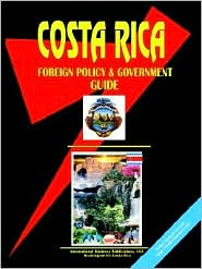 Costa Rica Foreign Policy And Government Guide - Usa Ibp