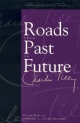 Roads from Past to Future - Charles Tilly; Arthur L. Stinchcombe
