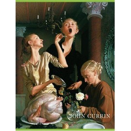 John Currin: The Complete Works - Dave Eggers
