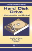 Hard Disk Drive: Mechatronics and Control