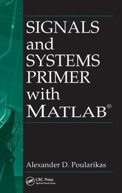 Signals and Systems Primer with MATLAB - Poularikas, Alexander D.