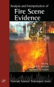 Analysis of Arson Evidence - Jose R. Almirall; Kenneth G. Furton