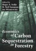 Economics of Carbon Sequestration in Forestry on