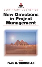 New Directions in Project Management - Paul C. Tinnirello (Editor)