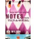 Notes from the Tilt a Whirl - N. D. Wilson
