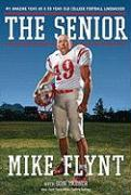 The Senior: My Amazing Year as a 59-Year-Old College Football Linebacker