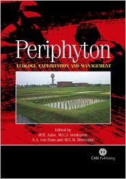 Periphyton: Ecology, Exploitation and Management - M E Azim, Malcolm C M Beveridge, Anne A van Dam, Marc C J Verdegem