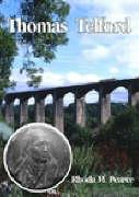 Thomas Telford: An Illustrated Life
