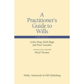 King, L: A Practitioner's Guide to Wills
