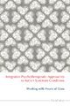 Integrative Psychotherapeutic Approaches to Autism Spectrum Conditions - David Moat