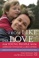 From Like to Love for Young People with Asperger's Syndrome (Autism Spectrum Disorder) - Michelle Garnett;  Tony Attwood