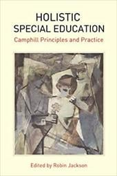 Holistic Special Education: Camphill Principles and Practice - Jackson, Robin