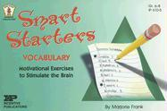 Smart Starters Vocabulary: Motivational Exercises to Stimulate the Brain