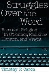 Struggles Over the Word - Caron, Timothy P.