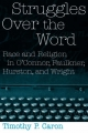 Struggles Over the Word - Timothy P. Caron
