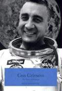 Gus Grissom: The Lost Astronaut