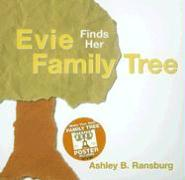 Evie Finds Her Family Tree [With Make Your Own Family Tree Poster]