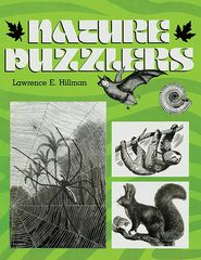 Nature Puzzlers: Thinking Activities from the Natural World - Lawrence E Hillman