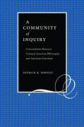 A Community of Inquiry: Conversations Between Classical American Philosophy and American Literature