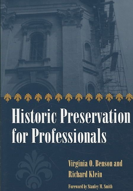 Historic Preservation for Professionals